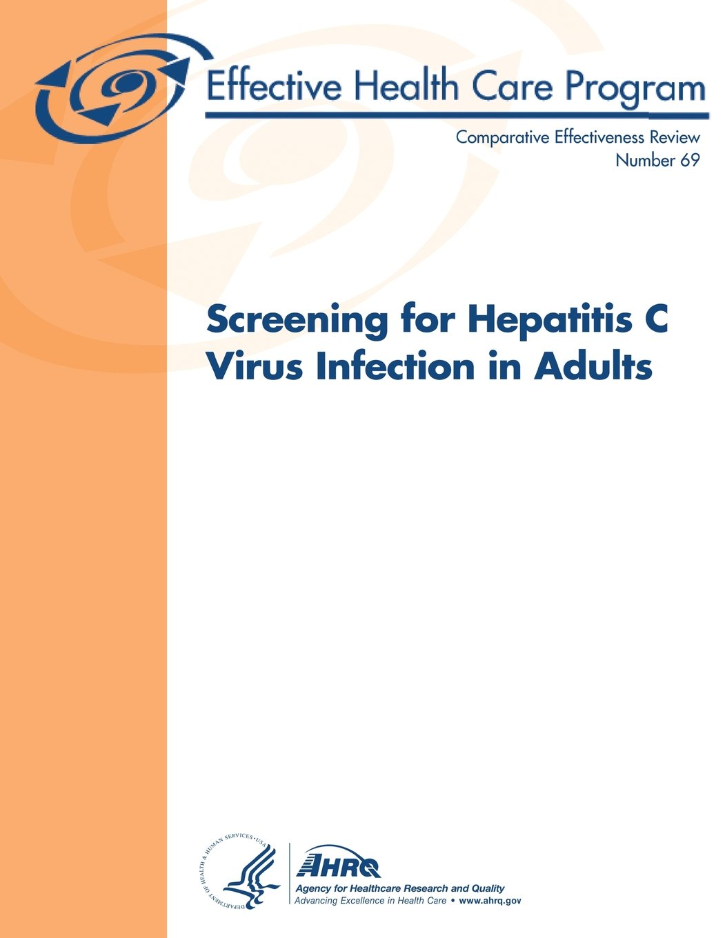 Download Screening for Hepatitis C Virus Infection in Adults: Comparative Effectiveness Review Number 69 pdf