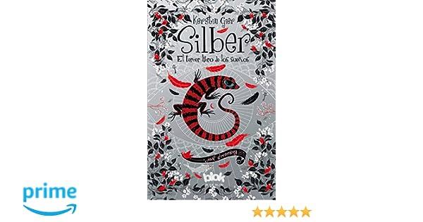 El tercer libro de los sueños / Silber 3. The Third Book of Dreams (Silber: The Book of Dreams) (Spanish Edition) (9788416075935): Kerstin Gier: Books