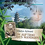 Gladys Aylward: Im Auftrag des Mandarin | Kerstin Engelhardt