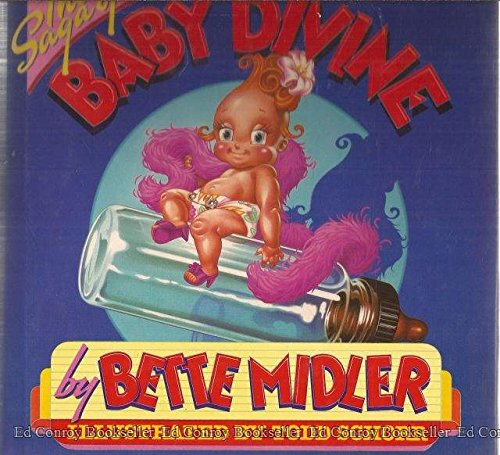 The Saga Of Baby Divine by Bette Midler