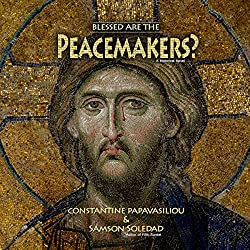 Blessed Are the Peacemakers?
