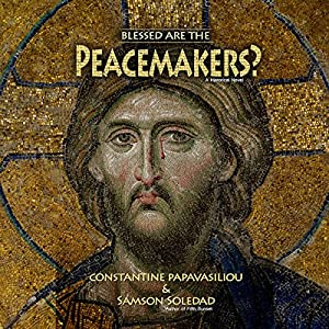 Blessed Are the Peacemakers? Audiobook