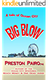 Big Blow: A Tale From Ocean City (Ocean City Mysteries Book 3)