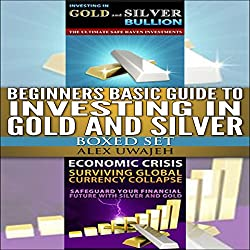 Beginners Basic Guide to Investing in Gold and Silver Set