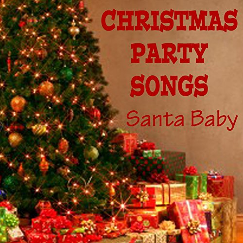 christmas party songs santa baby - Christmas Party Songs