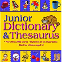 Junior Dictionary and Thesaurus by Cindy Leaney (2004-06-15)