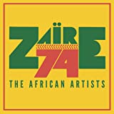 Zaïre 74: The African Artists