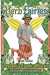 Herb Fairies Book Twelve: Zeylani's T...