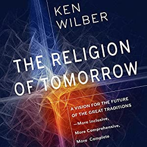 The Religion of Tomorrow Audiobook