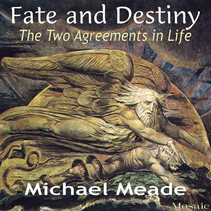 Fate and Destiny: The Two Agreements in Life by Mosaic