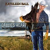 Callie's Heart: Lasso Springs, Book 1 | Kathleen Ball
