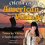 American Vikings Bundle: Formerly Vinland Revelries Series | Chera Zade