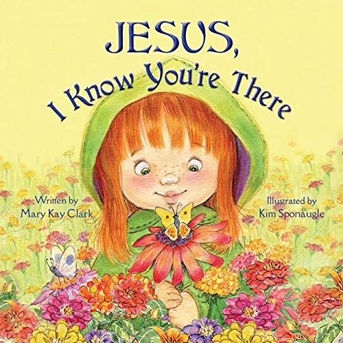 Jesus, I Know You're There