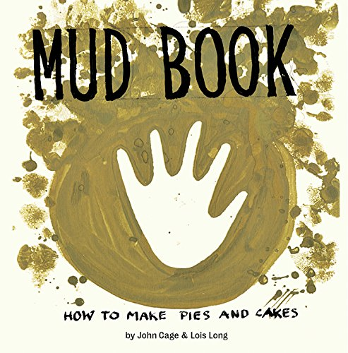Mud Book: How to Make Pies and Cakes by [Cage, John]