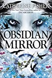 Obsidian Mirror (Package may vary)