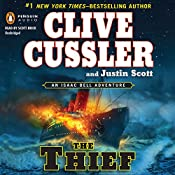 The Thief: An Isaac Bell Adventure, Book 5 | Clive Cussler, Justin Scott