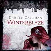 Winterblaze: Darkest London, Book 3 | Kristen Callihan