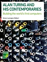 Alan Turing and His Contemporaries Front Cover
