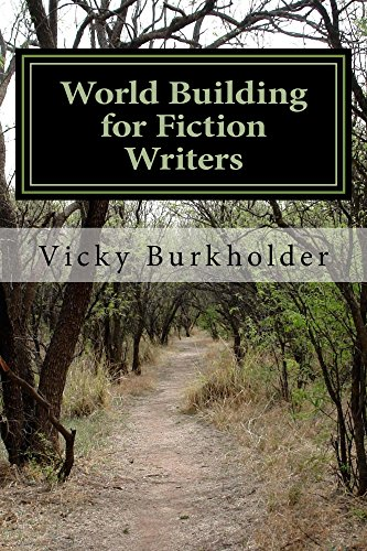 World Building for Fiction Writers by [Burkholder, Vicky]