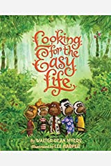 Looking for the Easy Life Hardcover