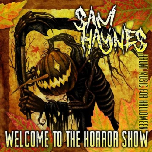Welcome to the Horror Show: Haunt Music for Halloween 2013