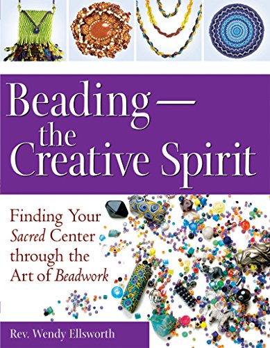 Beading―The Creative Spirit: Finding Your Sacred Center through the Art of - Shopping Center Tacoma