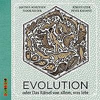 Evolution: Oder das Rätsel von allem, was lebt (Jan Paul Schutten / Sachbücher)