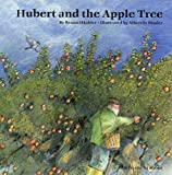 Hubert and the Apple Tree, Bruno Hachler, 0735820449