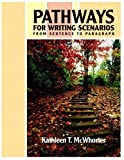 Pathways for Writing Scenarios, Kathleen T. McWhorter, 0321461916