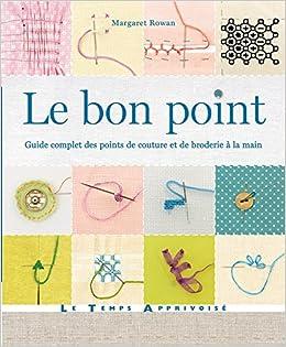Fabuleux Amazon.fr - Le bon point - Guide complet des points de couture et  DR01