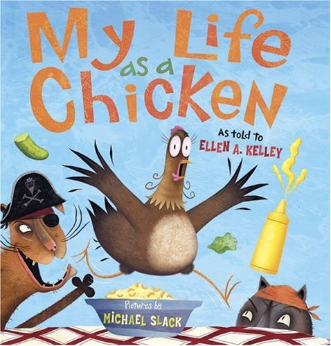My Life as a Chicken