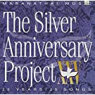 Maranatha Music: Silver Anniversary Project