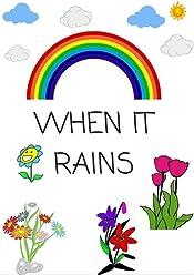 Children's book: children's book  WHEN IT RAINS