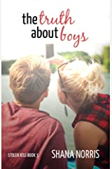 The Truth About Boys (Stolen Kiss Book 3) Kindle Edition