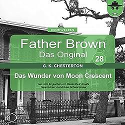 Das Wunder von Moon Crescent (Father Brown - Das Original 28)