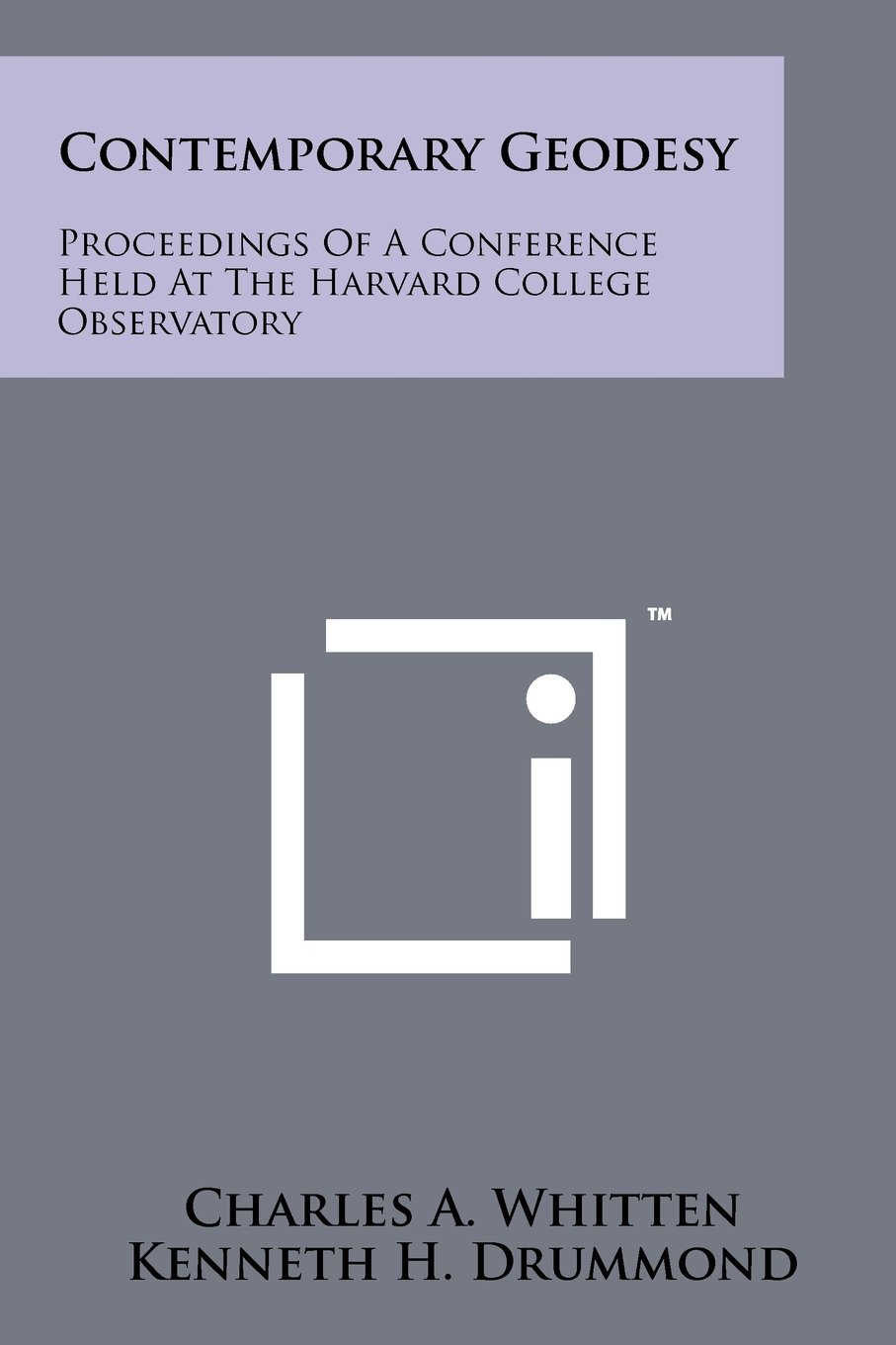 Download Contemporary Geodesy: Proceedings Of A Conference Held At The Harvard College Observatory pdf