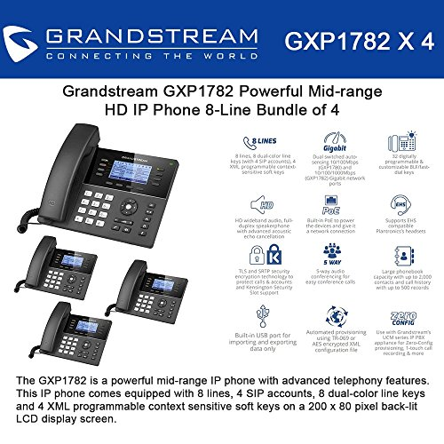 Grandstream GXP1782 Bundle of 4 Powerful Mid-range HD IP Phone 8-Line, 4SIP accounts