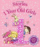 Storybooks - Stories for 1 Year Old Girls - Baby (Igloo Books Ltd) (Young Story Time)
