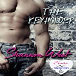 The Keyholder | Shannon West