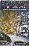 Lire l'Alhambra par José Miguel Puerta Vílchez