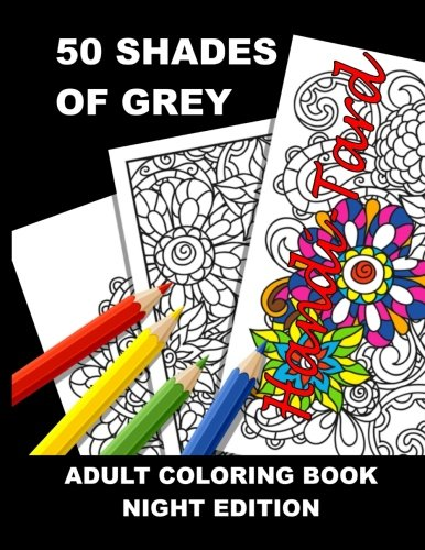 Book cover from 50 Shades of Grey: Adult Coloring Book by Anti-Stress Adult Coloring Books