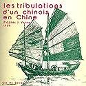 Les tribulations d'un chinois en Chine Performance by Jules Verne Narrated by Robert Manule, Jean Carmet, Jacques Monod, Jean Rochefort, Roger Carel