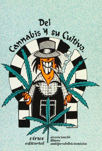 Descargar Libro Del Cannabis Y Su Cultivo Desconocido