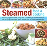 Steamed Food and Cooking, Kim Chung Lee, 075481744X