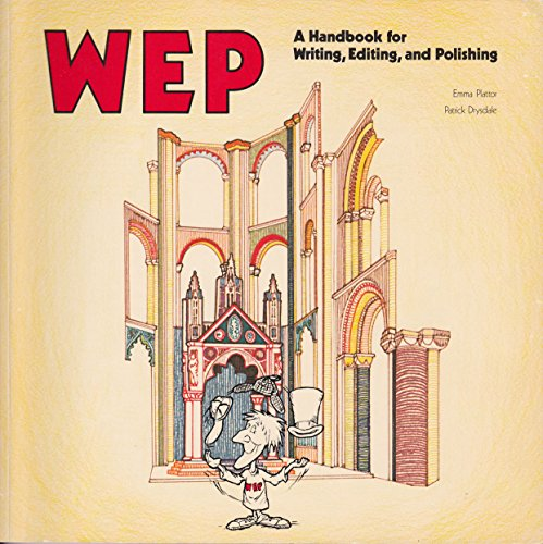 WEP: A handbook for writing, editing, and polishing