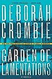 Garden of Lamentations: A Novel <br>(Duncan Kincaid/Gemma James Novels) by  Deborah Crombie in stock, buy online here