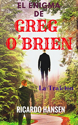 El Enigma de Greg O´Brien: La Traición (Spanish Edition) by [