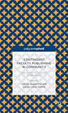 Contingent Faculty Publishing in Community : Case Studies for Successful Collaborations, , 1137491612