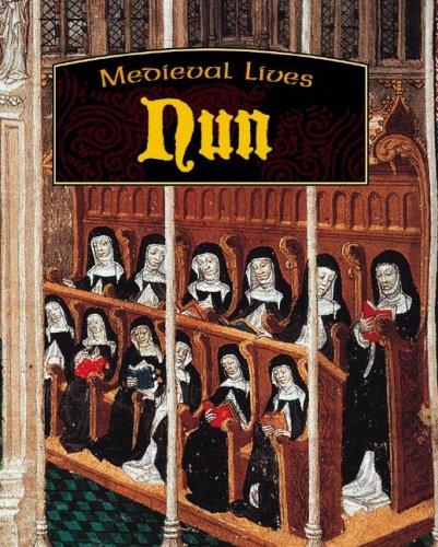 Nun (Medieval Lives) PDF