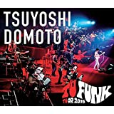 TSUYOSHI DOMOTO TU FUNK TUOR 2015(通常盤) [Blu-ray]